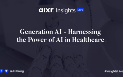 AIXR Insights Live: Generation AI – Harnessing the power of AI in healthcare