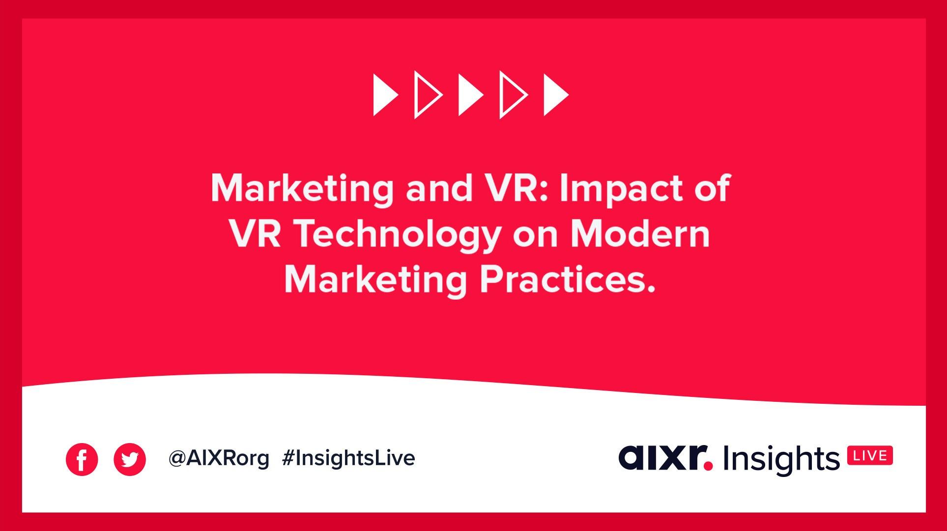 VR and Marketing AIXR Insights Live Webinar Banner