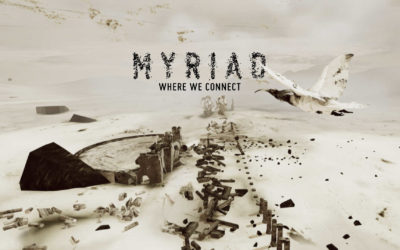 """The Makings of """"MYRIAD. Where we connect."""" The VR Experience"""
